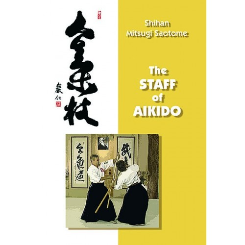 DVD : Staff of Aikido