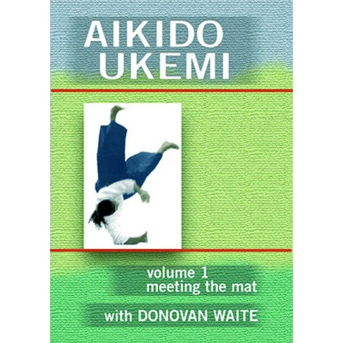 DVD : Aikido Ukemi 1. Meeting the mat