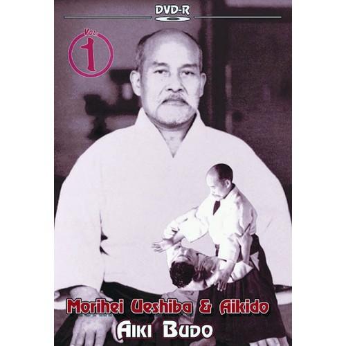 DVD : Ueshiba & Aikido 1. Aiki Budo