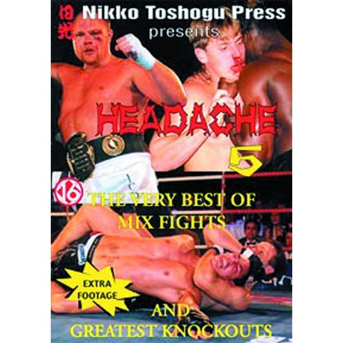 DVD : Headache 5. Mix Fights