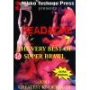 DVD : Headache 7. Super Brawl