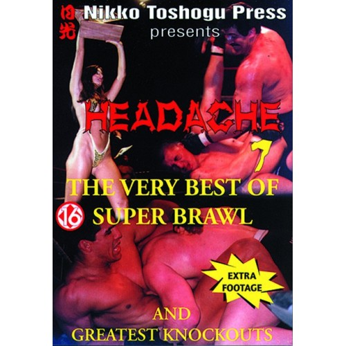 DVD : Headache 7. Super Brawl
