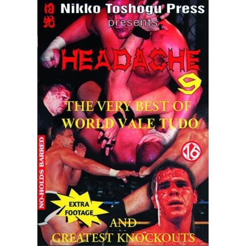 DVD : Headache 9. Vale Tudo
