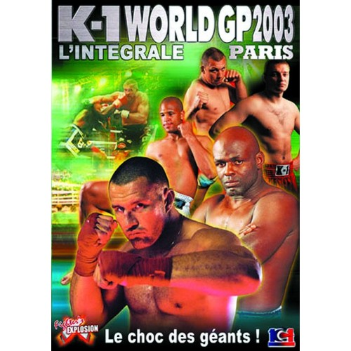 DVD : K1 World GP 2003. Paris