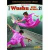DVD : Kung Fu Wu Shu 2. Avec armes