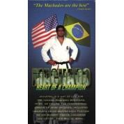 DVD : Machado. Heart of a Champion