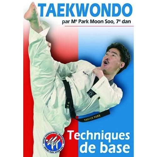 DVD : Taekwondo 1. Techniques de base