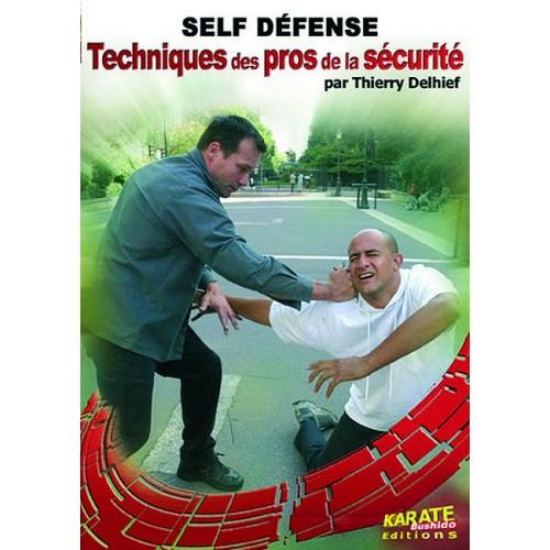 DVD : Techniques des pros de la securite