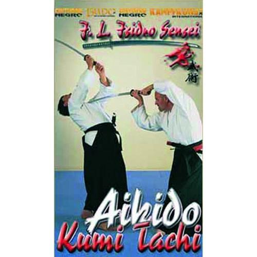 DVD : Aikido. Kumi Tachi