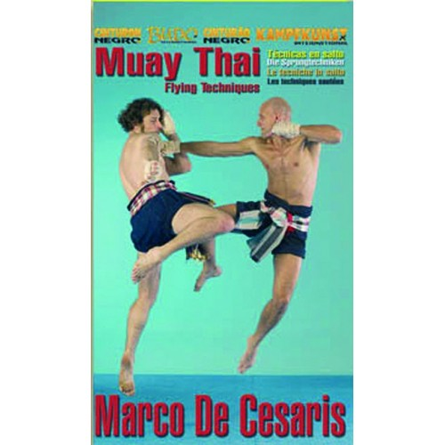 DVD : Muay Thai. Flying techniques