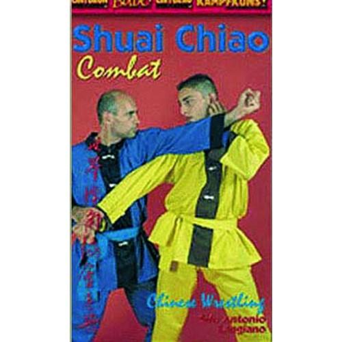 DVD : Shuai Chiao. Combat