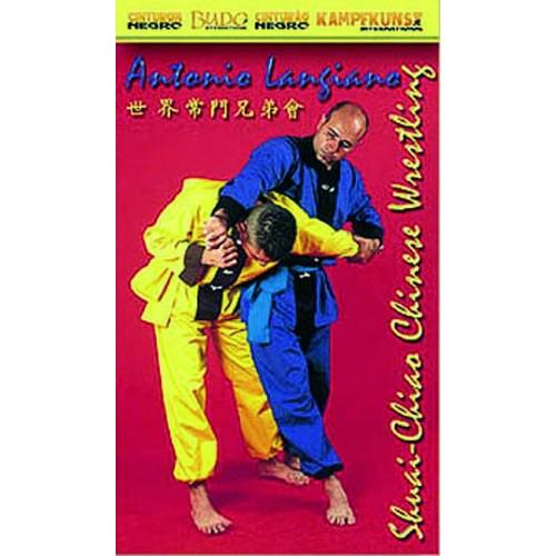 DVD : Shuai Chiao. Chinese Wrestling