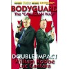 DVD : Bodyguard. Double Impact