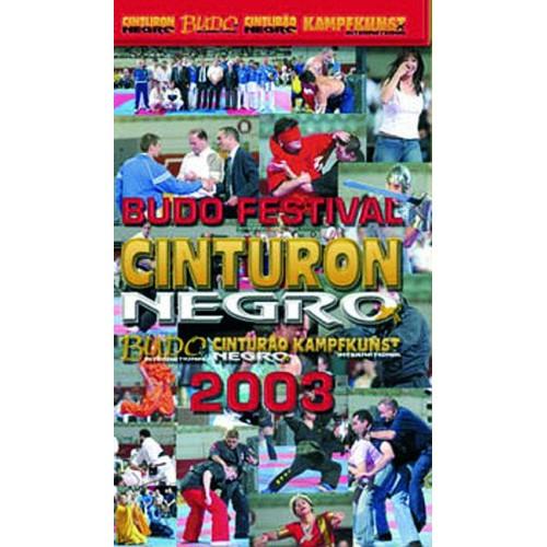 DVD : Budo Festival Cinturon Negro 2003