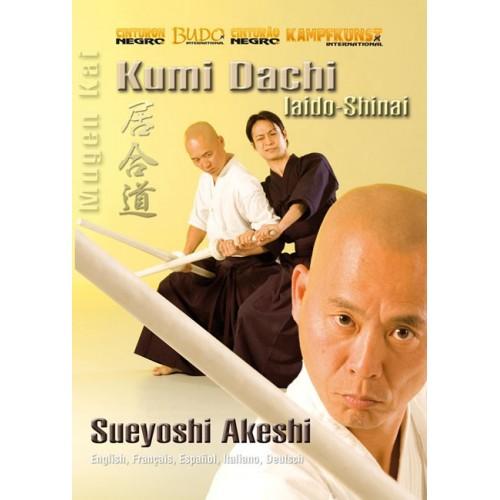 DVD : Kumi Dachi. Iaido Shinai