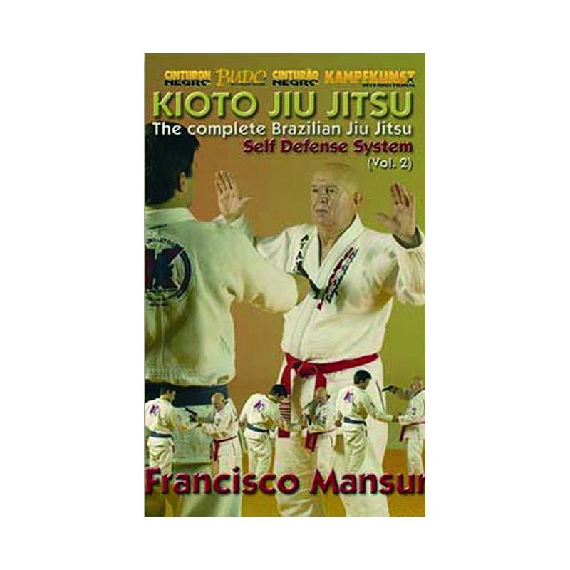 DVD : Kioto Jiu Jitsu. Complete Brazilian Jiu Jitsu 2