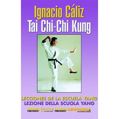 DVD : Tai Chi Chi Kung. Escuela Yang