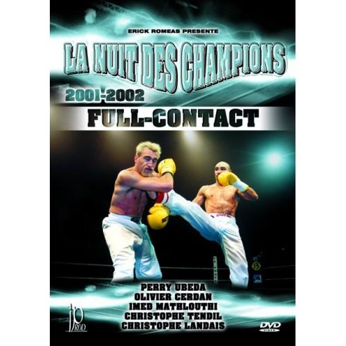 DVD : La nuit des champions. Full Contact 01-02