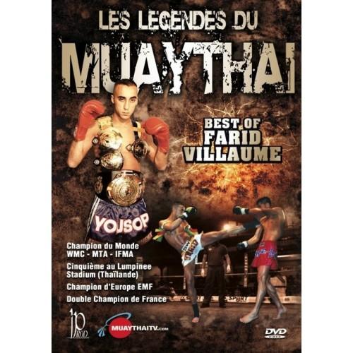 DVD : Legendes du Muay Thai. Farid Villaume