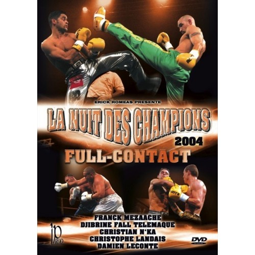 DVD : La nuit des champions. Full Contact 04
