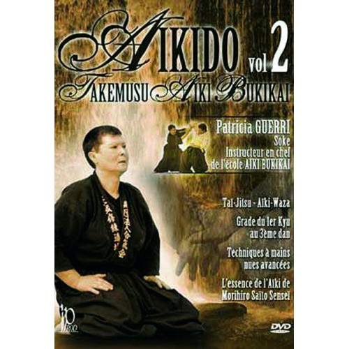 DVD : Aikido. Takemusu Aiki Bukikai 2