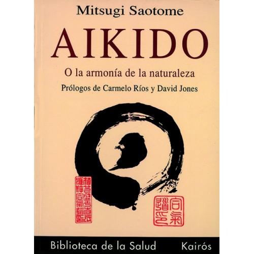 LIBRO : Aikido o la armonia de la naturaleza
