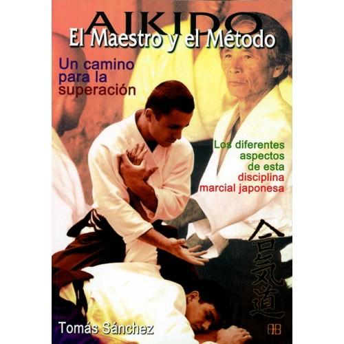 LIBRO : Aikido. El maestro y el metodo