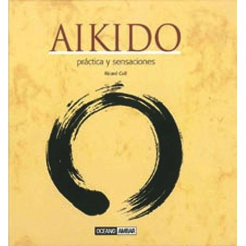 LIBRO : Aikido. Practica y sensaciones
