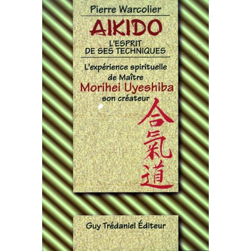 LIBRO : Aikido. L'Esprit de ses techniques