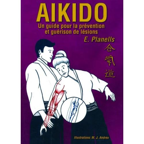 LIBRO : Aikido. Guide pour la prevention et guerison des lesions