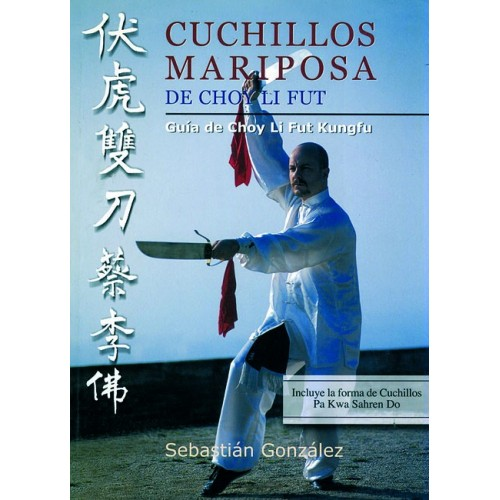 LIBRO : Cuchillos Mariposa Choy Li Fut