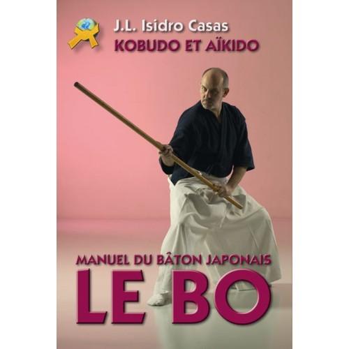 LIBRO : Bo. Manuel du baton japonais