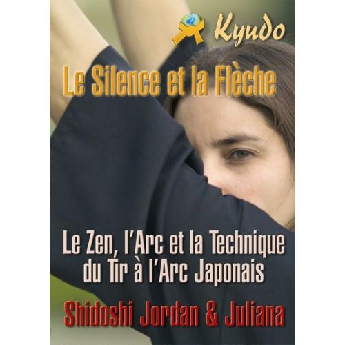 LIBRO : Silence et la fleche