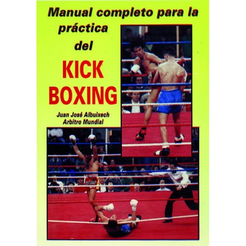 LIBRO : Manual completo para la practica del Kick Boxing