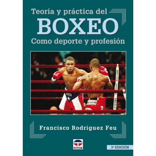 LIBRO : Teoría y practica del Boxeo