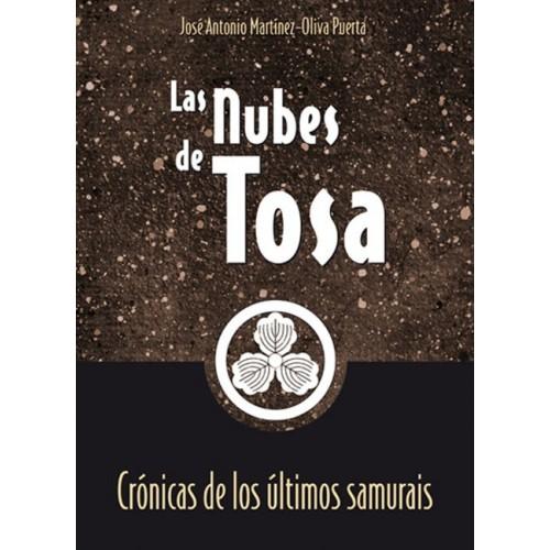 LIBRO : Las nubes de Tosa. Cronicas de los ultimos Samurais