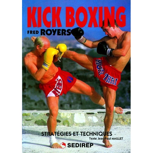 LIBRO : Kick Boxing. Strategies et techniques