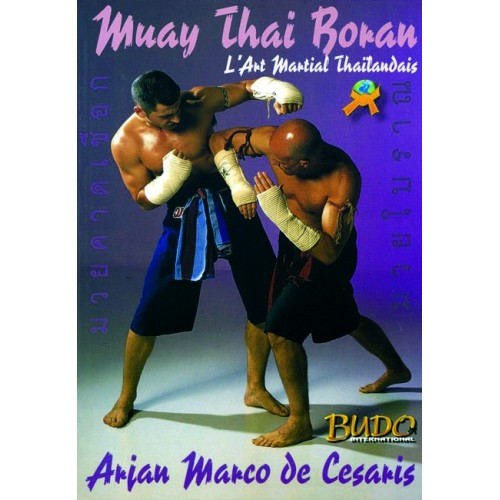 LIBRO : Muay Thai Boran. L'art martial thailandais