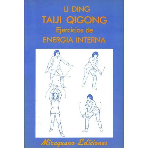 LIBRO : Taiji Qigong. Ejercicios de energia interna
