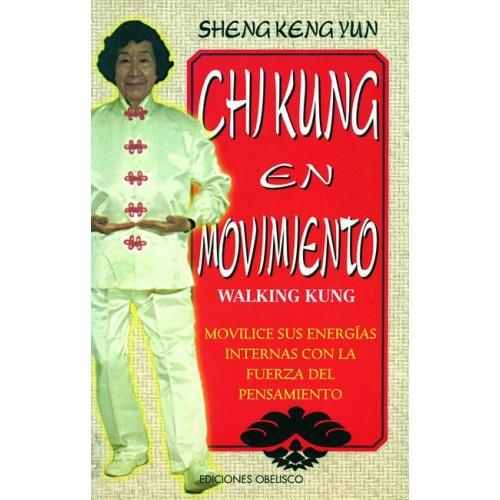 LIBRO : Chi Kung en movimiento