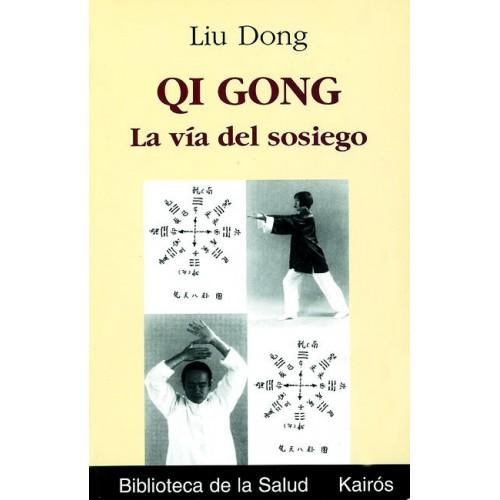 LIBRO : Qi Gong. La via del sosiego
