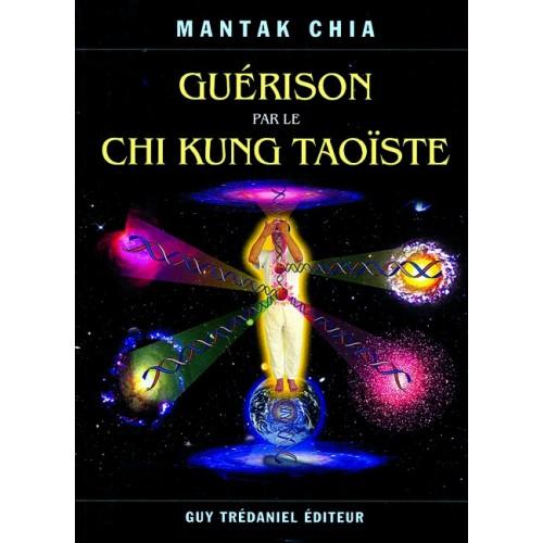 LIBRO : Guerison par le Chi Kung Taoïste