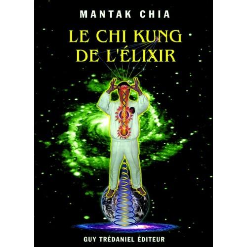 LIBRO : Chi Kung de l'elixir