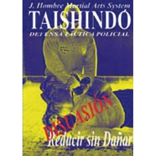 LIBRO : Tashindo. Defensa tactica policial 2
