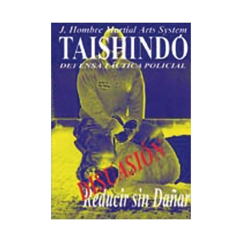 LIBRO : Tashindo. Defensa tactica policial 2