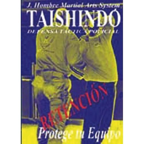 LIBRO : Tashindo. Defensa tactica policial 3