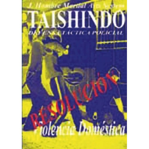 LIBRO : Tashindo. Defensa tactica policial 6