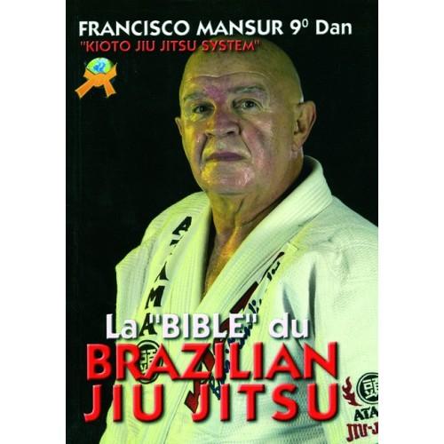 LIBRO : La Bible du Brazilian Jiu Jitsu