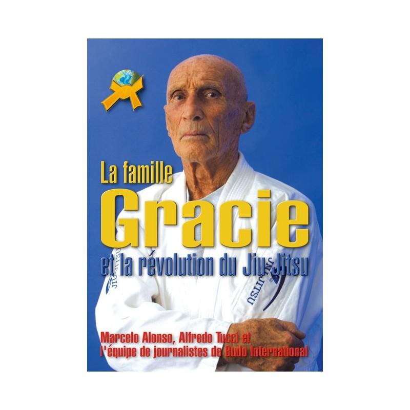 LIBRO : La famille Gracie et la revolution du Jiu Jitsu