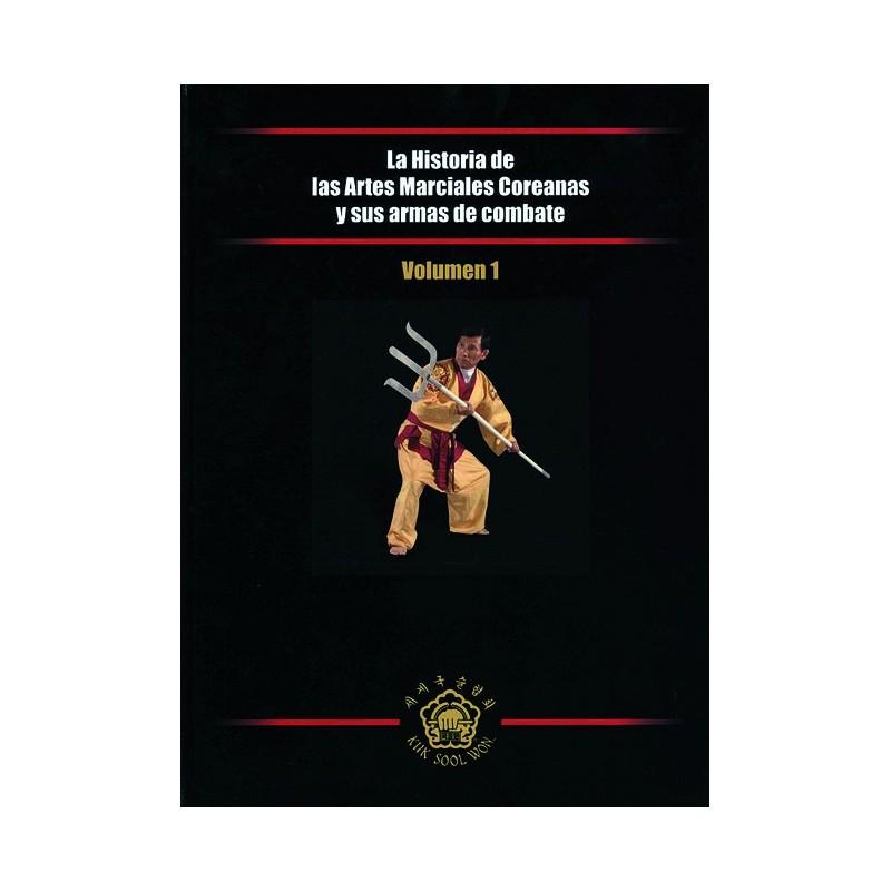 LIBRO : Historia de las Artes Marciales coreanas y sus armas de combate